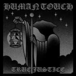 Human Touch - True Justice