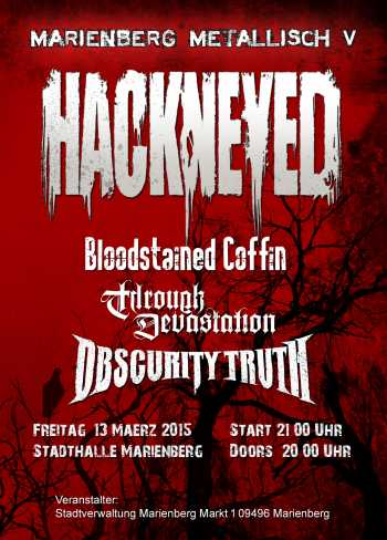 HACKNEYED, BLOODSTAINED COFFIN, OSCURITY TRUTH, THROUGH DEVASTATION