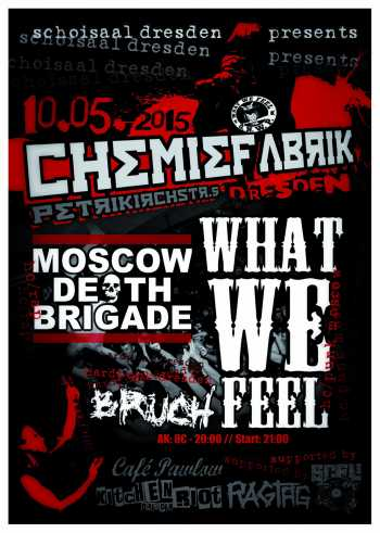 WHAT WE FEEL, MOSCOW DEATH BRIGADE, BRUCH
