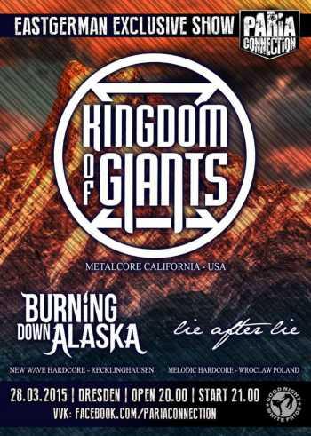KINGDOM OF GIANTS, BURNING DOWN ALASKA, LIE AFTER LIE