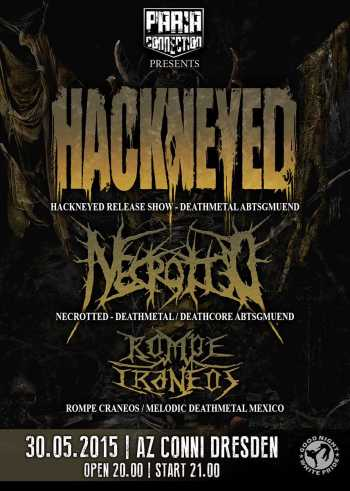 HACKNEYED, NECROTTED, ROMPE CRANEOS