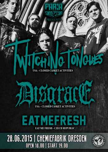 TWITCHING TONGUES, DISGRACE, EAT ME FRESH