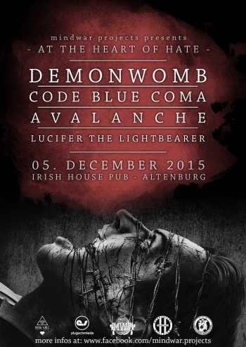 DEMONWOMB, CODE BLUE COMA, AVALANCHE, LUCIFER THE LIGHTBEARER