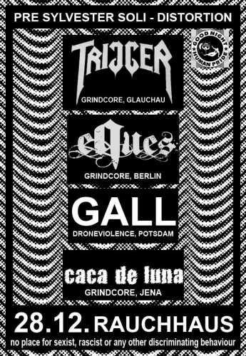 TRIGGER, GALL, EQUES, CACA DE LUNA