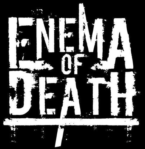 enema of death
