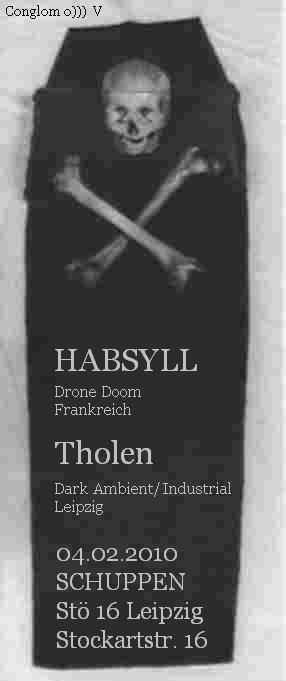HABSYLL (DRONE DOOM FR), THOLEN (DARK AMBIENT LE)