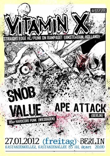VITAMIN X, SNOB VALUE, APE ATTACK