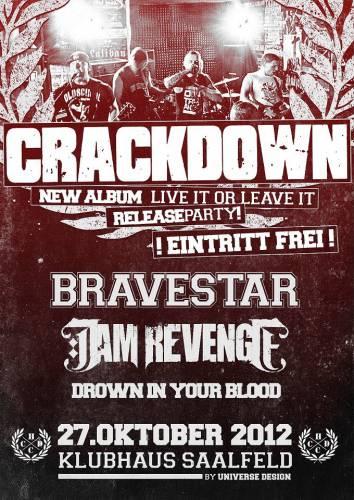 CRACKDOWN, BRAVESTAR, I AM REVENGE, DROWN IN YOUR BLOOD