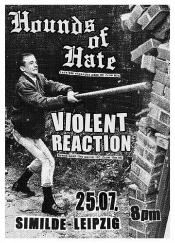 HOUNDS OF HATE, VIOLENT REACTION