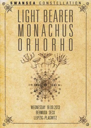 LIGHT BEARER, MONACHUS, ORHORHO