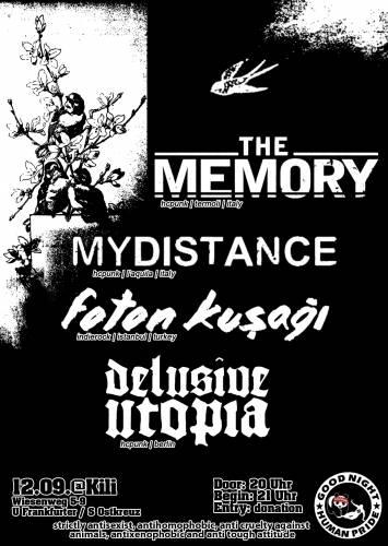 THE MEMORY, MY DISTANCE, FOTON KUSAGI, DELUSIVE UTOPIA