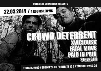 CROWD DETERRENT, XVICIOUSX, FATAL MOVE, PAID IN PAIN, STRENGTH