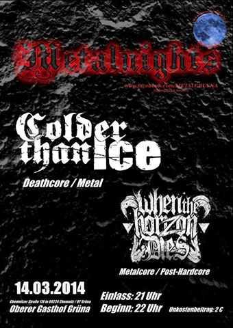 COLDER THAN ICE , WHEN THE HORIZON DIES