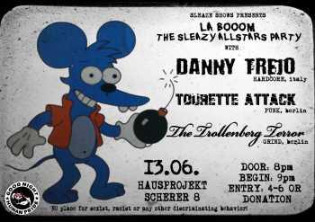 DANNY TREJO, TOURETTE ATTACK, THE TROLLENBERG TERROR