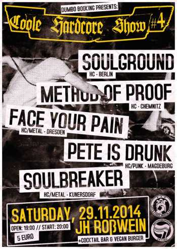 SOULGROUND, METHOD OF PROOF, PETE IS DRUNK, FACE YOUR PAIN, SOULBREAKER