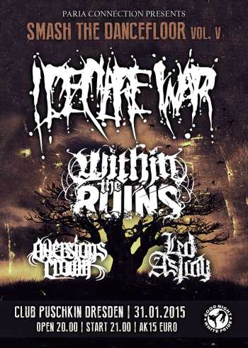 I DECLARE WAR, WITHIN THE RUINS, AVERSIONS CROWN, LED ASTRAY