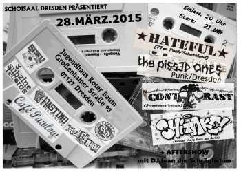 HATEFUL, THE PISSED ONES, CONTRAST, SHITAKE, AFTERSHOW MIT DJ IVAN DIE SCHRÄGLICHEN IM JUGENDHAUS ROTER BAUM DRESDEN