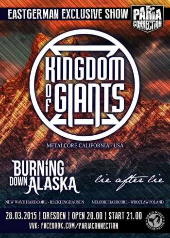 KINGDOM OF GIANTS, BURNING DOWN ALASKA, LIE AFTER LIE