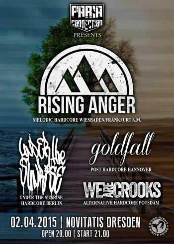 RISING ANGER, UNDER THE SUNRISE, GOLDFALL, WE ARE CROOKS