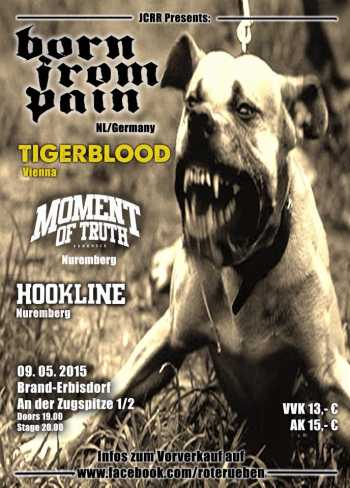 BORN FROM PAIN, TIGERBLOOD, MOMENT OF TRUTH, HOOKLINE