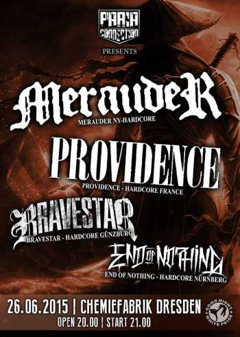MERAUDER, PROVIDENCE, BRAVESTAR, END OF NOTHING