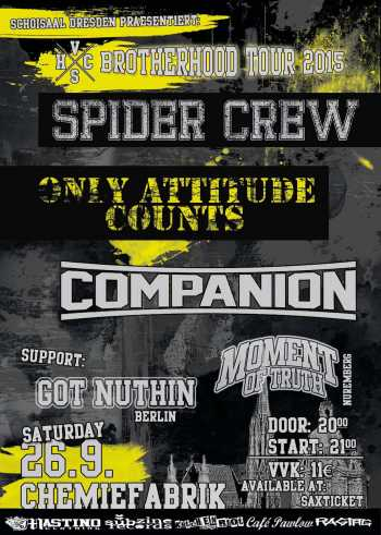 SPIDER CREW, ONLY ATTITUDE COUNTS, COMPANION, GOT NUTHIN, MOMENT OF TRUTH