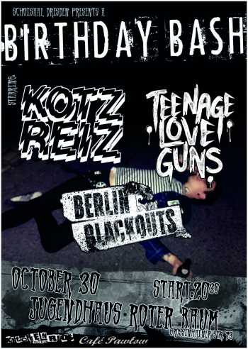 KOTZREIZ, TEENAGER LOVE GUNS, BERLIN BLACKOUTS