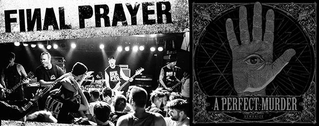 final prayer, a perfect murder, demons run amok
